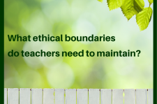 What Ethical Boundaries do Teachers Need to Maintain?