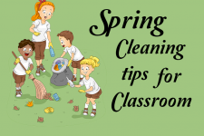 Spring Cleaning Tips for Classrooms