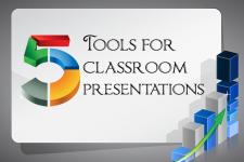 Tools for Classroom Presentations