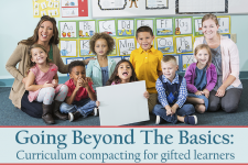 How Can Teachers Use Curriculum Compacting To Improve Teaching And Learning For Gifted Students?