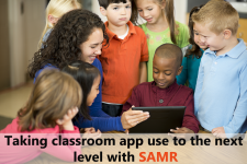 How Can Teachers Use The SAMR Model To Integrate Apps In The Classroom?