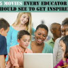 What Are Some Movies Every Teacher Must See?