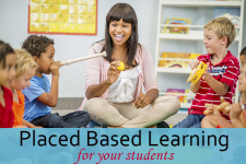 What is Place Based Learning and how can it be used in your Curriculum?