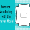 How to use the Frayer Model to Enhance Student Vocabulary?