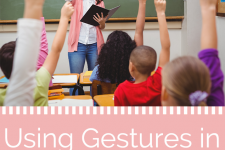 4 Gestures to Reconsider When Teaching an ELL Class