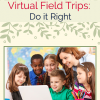 One Stop Guide to Planning a Virtual Field Trip