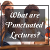 Using Punctuated Lectures to Empower Students