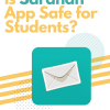 Student Safe Apps: Is Sarahah One of Them?
