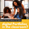 Digital Portfolios: An Essential Tool in Every Classroom