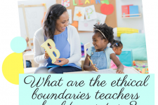 5 Crucial Boundaries Teachers Must Maintain in Classrooms