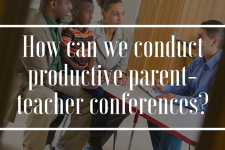 5 Steps to Conducting Successful Parent-Teacher Conferences