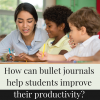 Bullet Journaling in Classrooms
