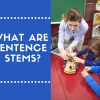 Using Sentence Stems in the Classroom