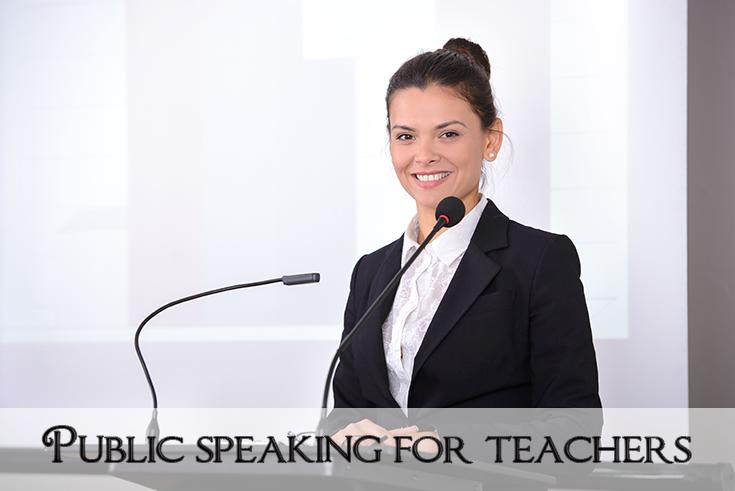 Public Speaking for Teachers
