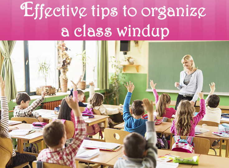 Creative Ideas For Winding Up The Class Day And Academic Year