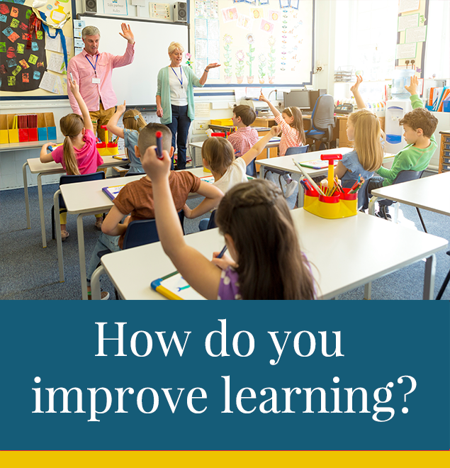 How do you improve learning?