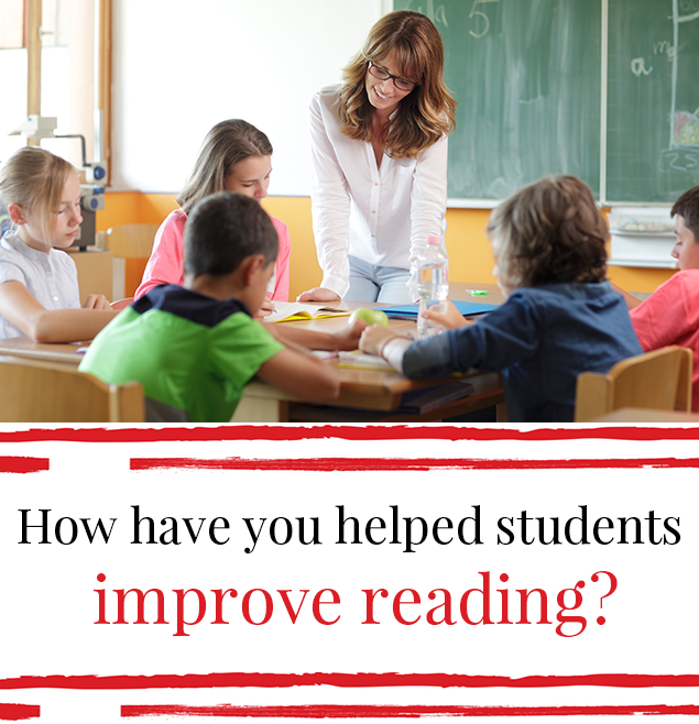 How have you helped students improve reading?