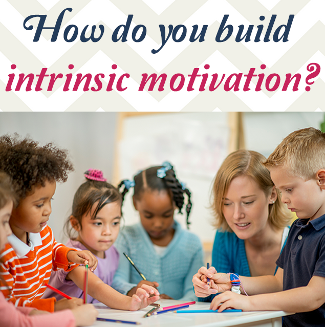 How do you build intrinsic motivation?