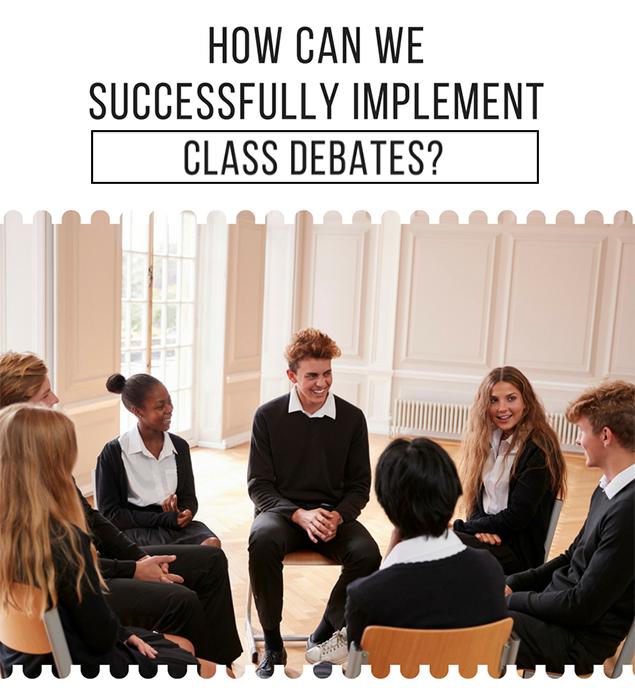 How can we successfully implement class debates?