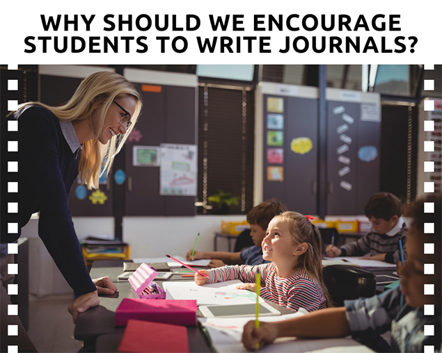 Why should we encourage students to write journals?