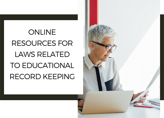 Online Resources for Laws related to Educational Recordkeeping