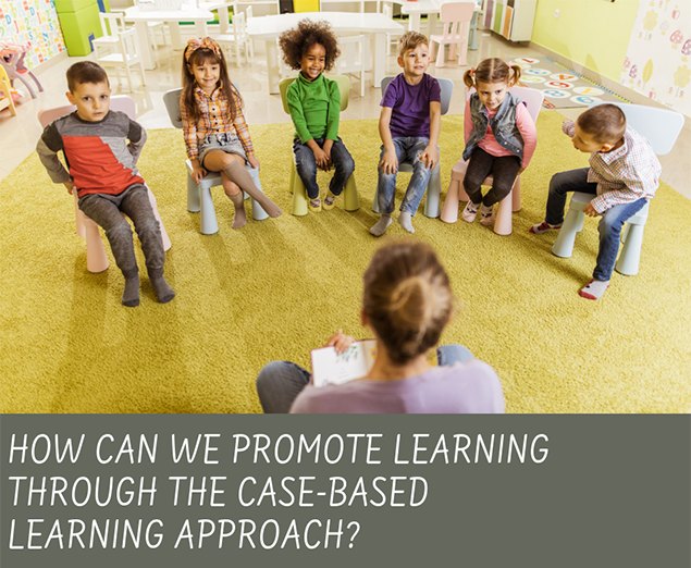 How can we promote learning through the case-based learning approach?