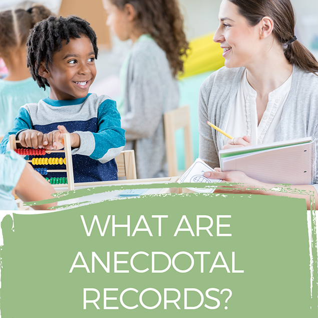 What are anecdotal records?