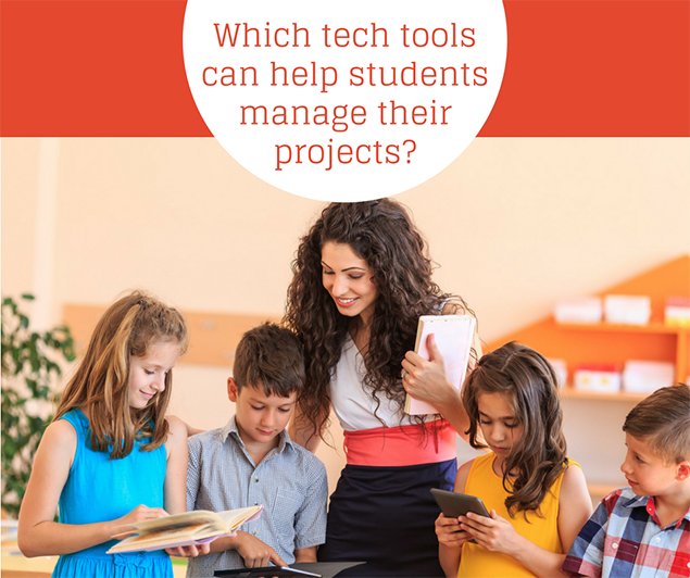 Which tech tools can help students manage their projects?