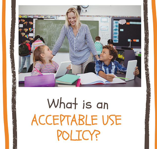 What is an acceptable use policy?