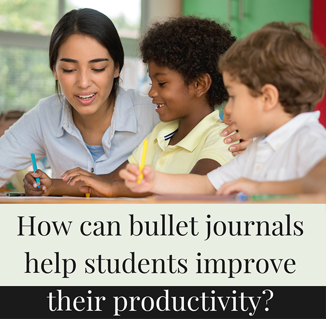How can bullet journals help students improve their productivity?