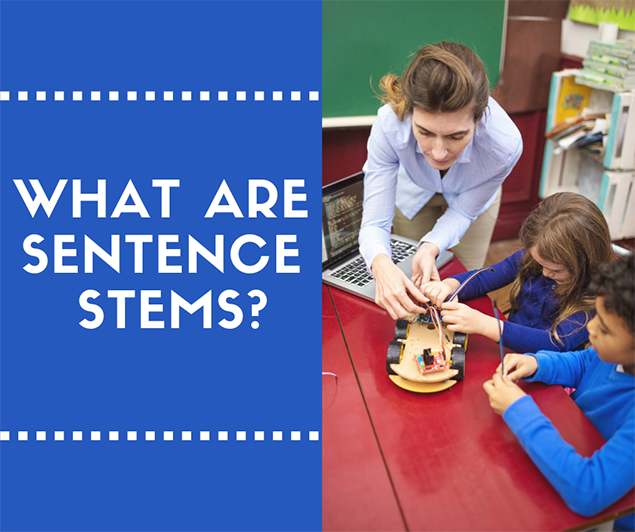 What are Sentence Stems?